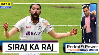 Mohammed SIRAJ ka RAJ at GABBA | Redmi 9 Power presents 'Thunder Down Under' | 4th Test Day 4