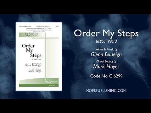 Order My Steps In Your Word - Arr. Mark Hayes