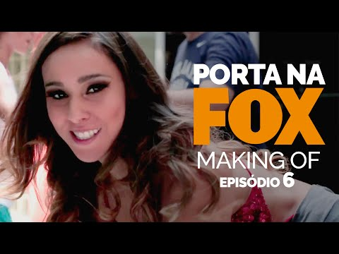 Making Of – FOX – Temp. 2 | Episódio 6