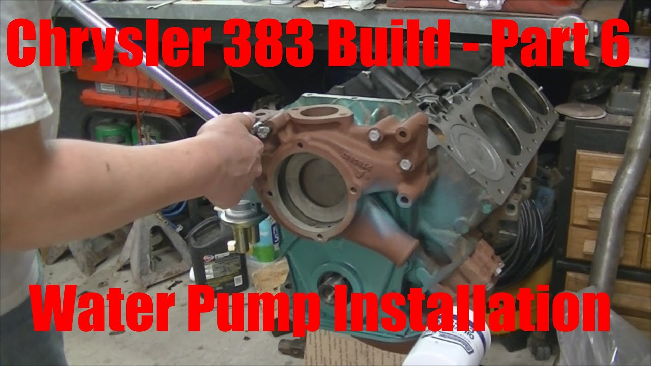 hight resolution of joe s garage 383 engine rebuild part 6 water pump installation