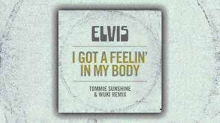 Watch Elvis Presley I Got A Feelin In My Body video
