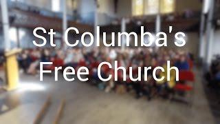 The People of St Columba's Free Church(St Columba's Free Church in Edinburgh, Scotland, is a city-wide community for Christ. Visit http://stcsfc.org for more information. (The music on this video is O ..., 2016-09-29T17:48:00.000Z)