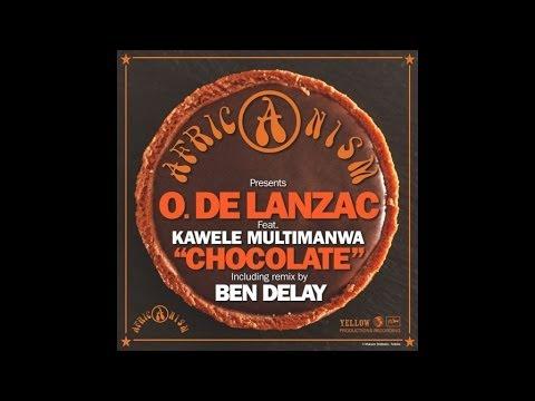 Africanism & O. De Lanzac Feat. Kawele Multimanwa - Chocolate (Ben Delay Dub Remix)