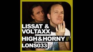 Voltaxx, Lissat - High & Horny (Ahmet Sendil Remix)