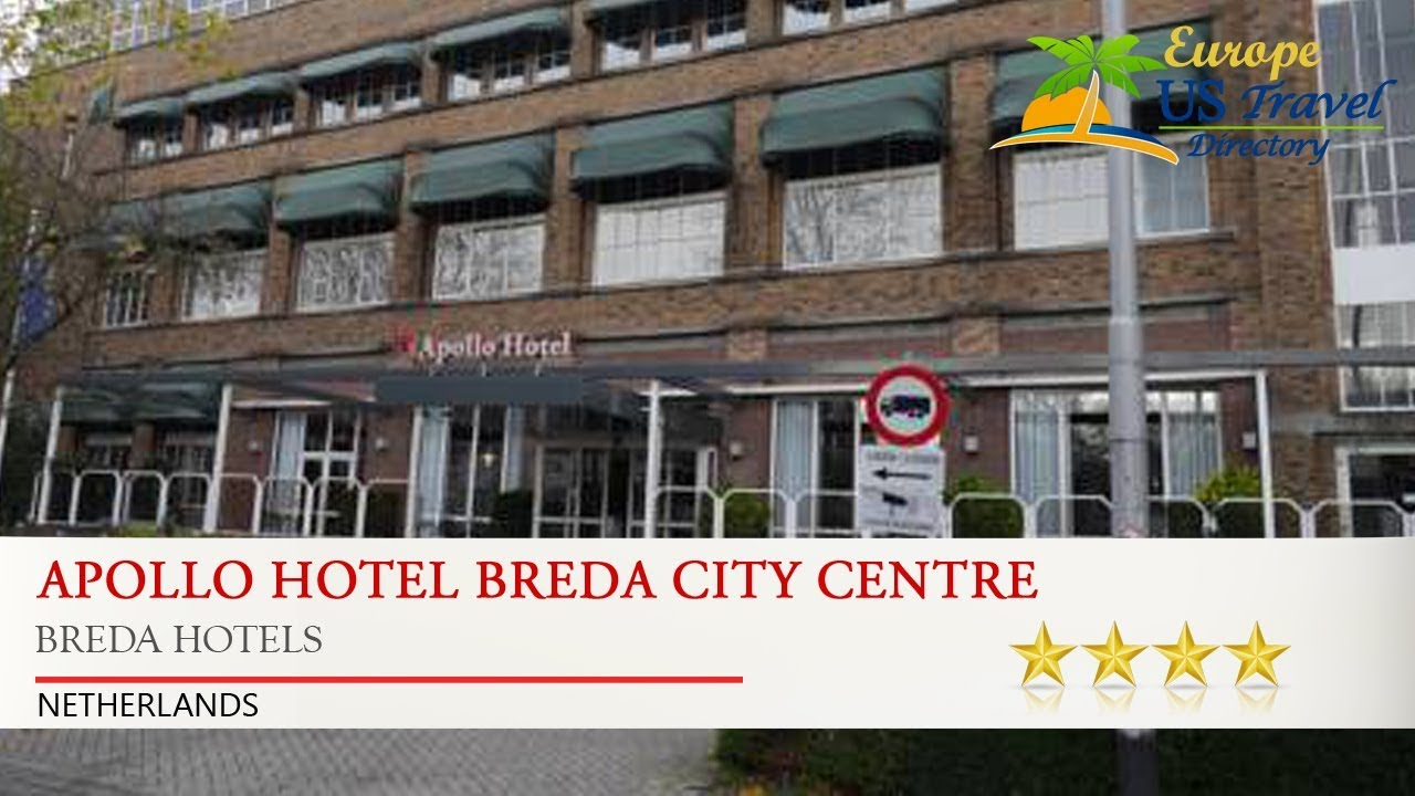 Apollo Hotel Breda City Centre Hotels Netherlands