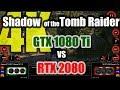 Shadow of the Tomb Raider (4K) - GeForce GTX 1080 Ti vs GeForce RTX 2080
