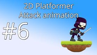 6. Unity 5 tutorial for beginners: 2D Platformer - Attack animation