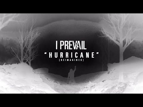 I Prevail - Hurricane Reimagined