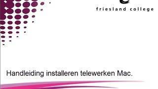 Handleiding installeren telewerken mac.