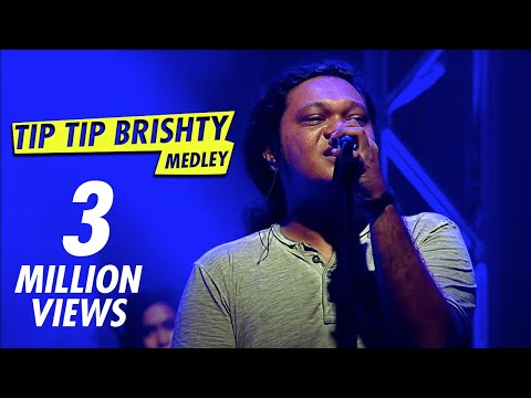 TIP TIP BRISHTY MEDLEY - TAPOSH feat TONMOY TANSEN : WIND OF CHANGE [ PRE-SEASON ] at GAAN BANGLA TV