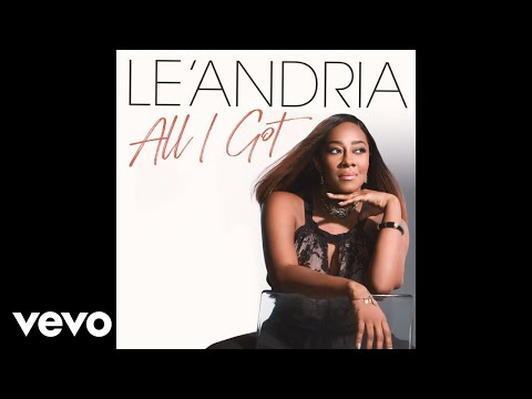 Le'Andria Johnson - All I Got