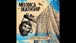 Melodica Deathship - Wreck O