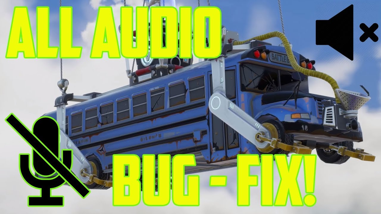 How To Fix All Fortnite Audio Microphone Bug Pc Ps4 2018 Youtube