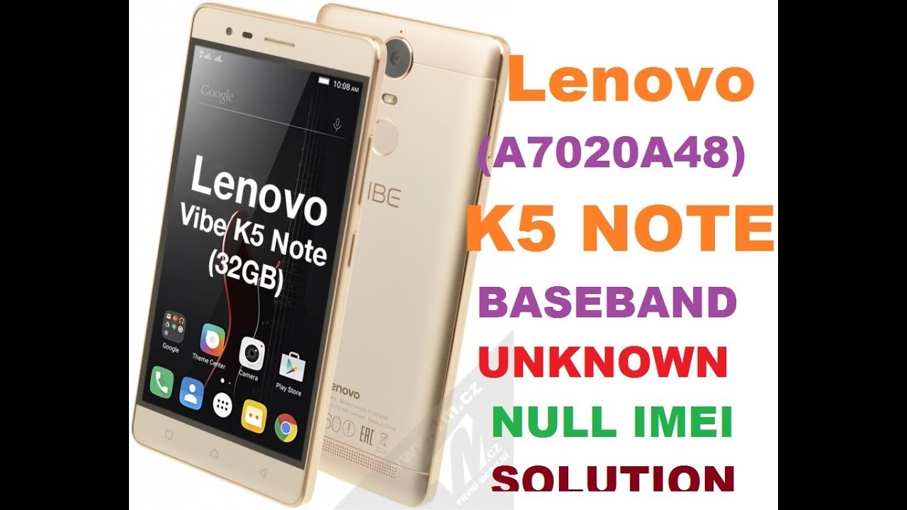 Lenovo A7020a48 Imei Null Baseband Unknown 100℅ Woking Solution