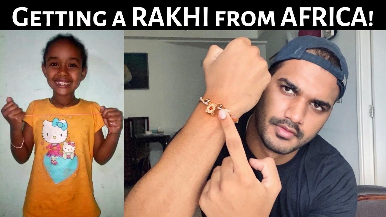 RAKHI FROM ETHIOPA! Rakshabandhan Special