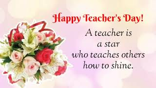 How to wish on Teacher's day. Teacher's day quotes in English. Teacher's day wishes messages.