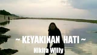 🎼🎵 Keyakinan Hati 💖😇  ~ Nikita Willy    🎶 Edizi SatNight 👌😁