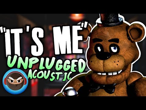 "fnaf-song-""it's-me""-acoustic-version-by-tryhardninja"
