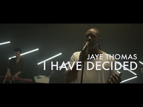 I Have Decided  |  Jaye Thomas  |  Forerunner Music