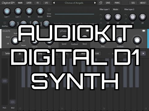 The Amazing AudioKit DIGITAL D1 Synthesizer - Demo for the iPad
