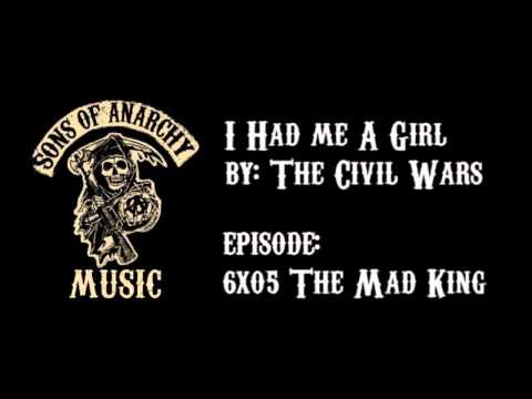 I Had Me A Girl - The Civil Wars | Sons of Anarchy | Season 6