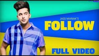 Follow Jass Manak (full song) . Latest Punjabi Song 2020. New Song Jass Manak. Dj Punjab. Geet mp3.