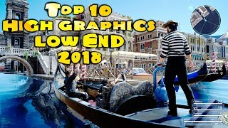 Top 10 High Graphics Games For LOW END PC ( 2018 )