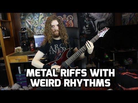 Writing Metal Riffs With Weird Rhythms