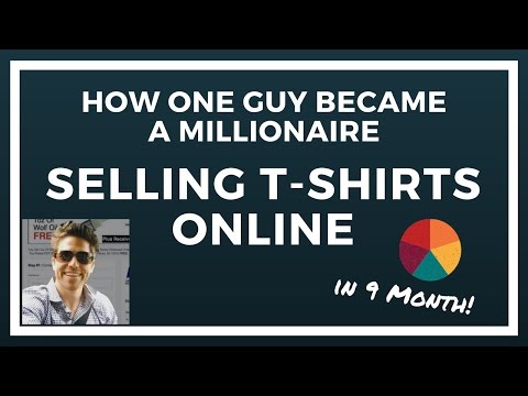 How an Average Guy Became a Millionaire Selling T-Shirts Online (in 9 Months!)