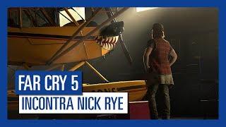 Far Cry 5 - Incontra Nick Rye thumbnail