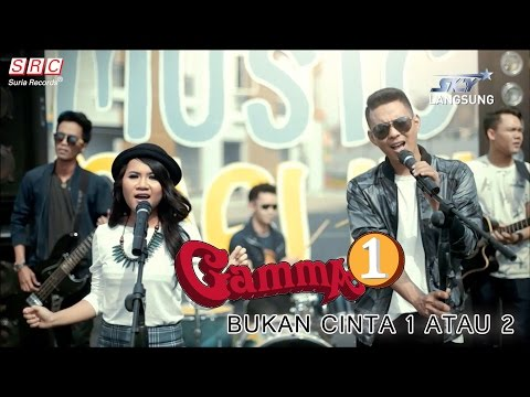Gamma 1- Bukan Cinta 1 atau 2 (Official Music Video - HD)