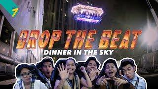 #DropTheBeatChallenge Edisi Dinner In The Sky !