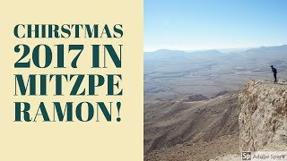 Christmas 2017 in Mitzpe Ramon!
