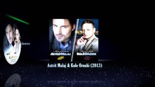 Astrit Mulaj - Sa mka marr malli (audio) 2013
