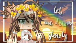 「Gacha Life 」Let Me Down Slowly | Jane's Backstory | GLMV |