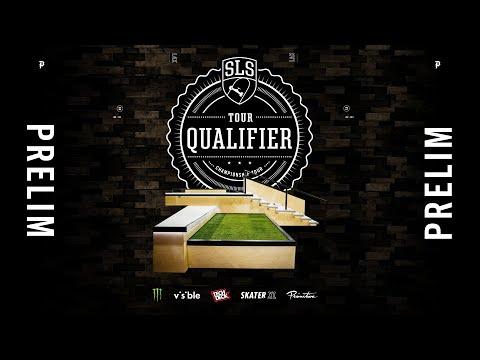 2021 SLS Qualifier | PRELIM | Full Broadcast