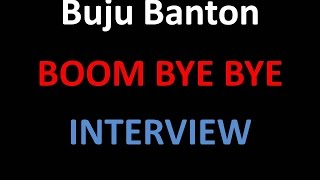 "Buju Banton ""Boom Bye Bye"" Interview"