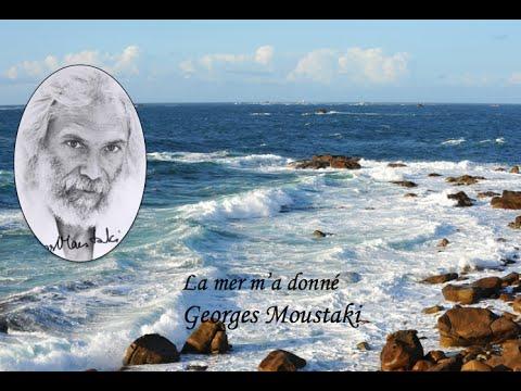 La mer m'a donné  Georges Moustaki