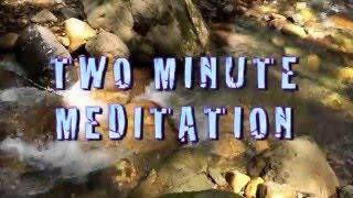 Two Minute Mindfulness Meditation 1