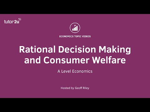 Rational Decision Making And Consumer Welfare