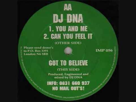 DJ DNA  -  YOU AND ME
