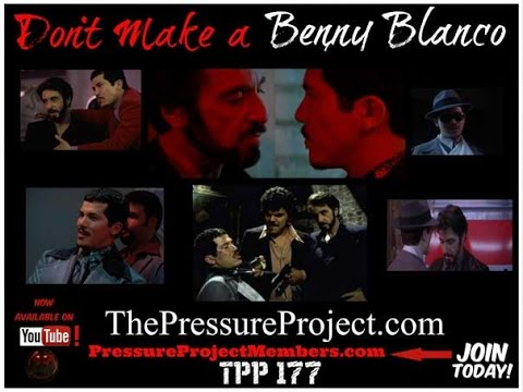 The Pressure Project Podcast #177: DON'T MAKE A BENNY BLANCO