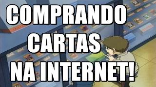 COMPRANDO CARTAS NA INTERNET