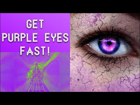 Get Purple Eyes Fast!! Subliminals Frequencies Hypnosis Spell Biokinesis  FREQUENCY WIZARD