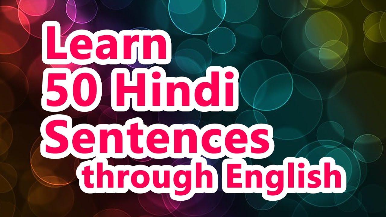 50 Hindi Sentences (01) - Learn Hindi through English!