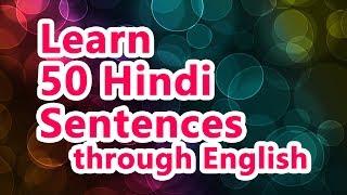 50 Hindi Sentences 01 Learn Hindi through English