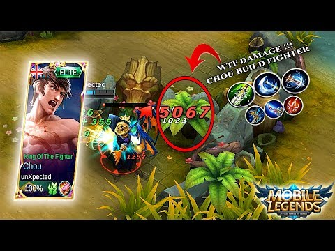 WTF DAMAGE !!! Chou UnXpected Build Fighter - Mobile Legends