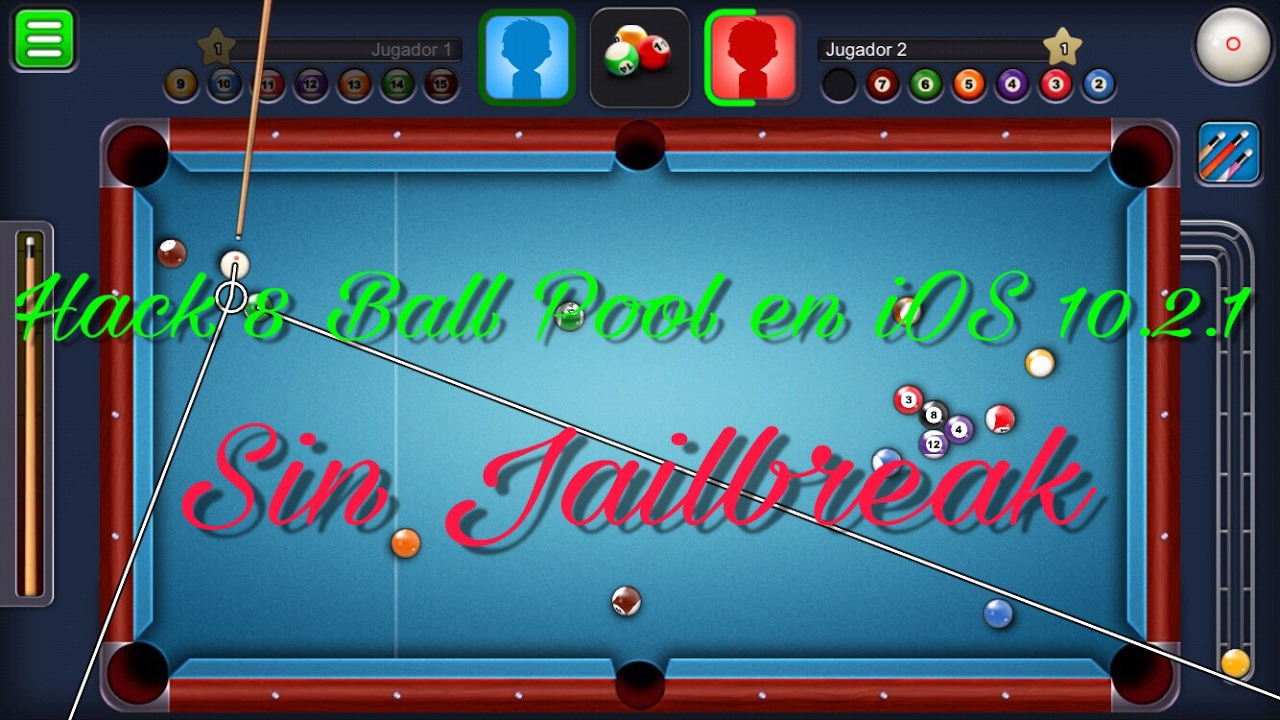 Hack 8 Ball Pool iOS 10.2.1 Sin Jailbreak ni APPLE ID 2017 ...
