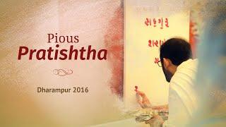 Pratishtha at Dharampur (Shri Abhaybhai Jasani) | 2016