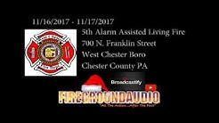 2017-11-16: 5th Alarm Assisted Living Facility Fire